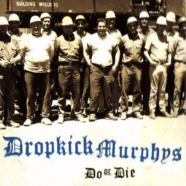 Do-or-Die-dropkick-murphys