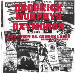 Dropkick Murphys/Oxymoron Split
