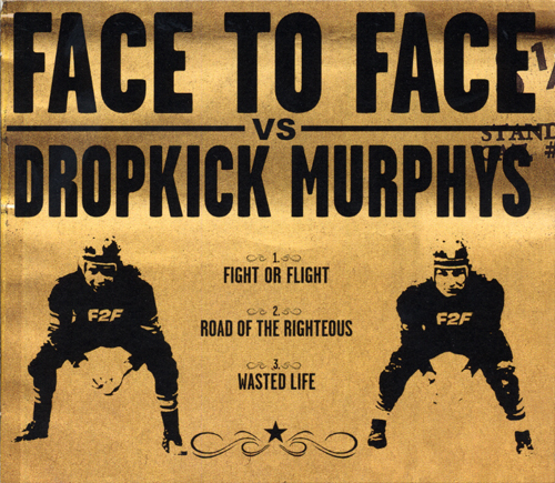 Dropkick Murphys/Face To Face Split