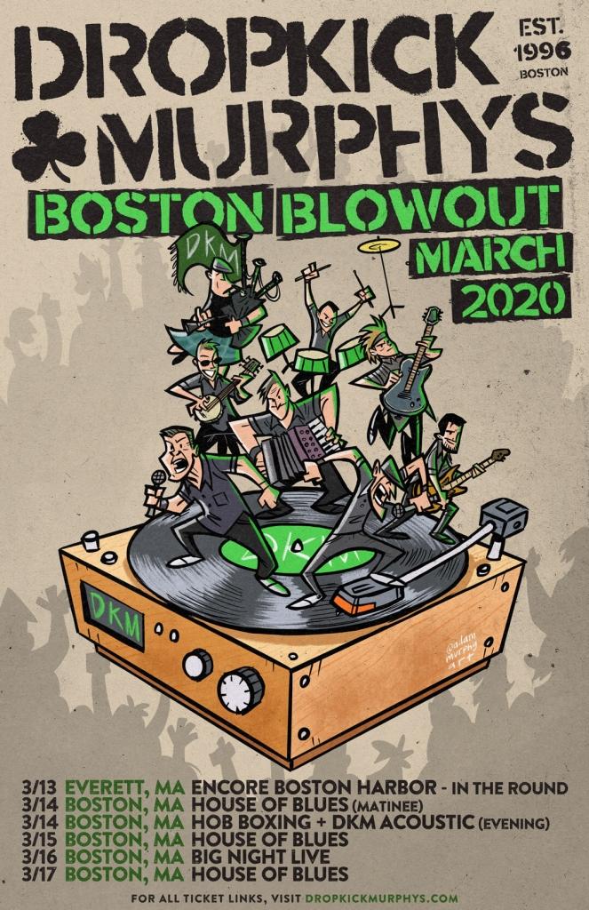 Boston Home Show 2020.2020 Boston Blowout Dropkick Murphys